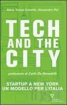Tech & The City  di Maria Teresa Cometto e Alessandro Piol ed.Guerini e Associati,