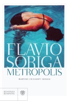 Metropolis – Flavio Soriga.