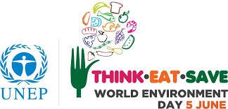 Think-Eat-Save……..almeno oggi. Giornata Mondiale dell'Ambiente.