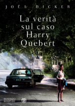 """Se """"La verità sul caso Harry Quebert""""  è una simpatica fregatura."""