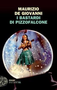 Éntula soffia su I bastardi di Pizzofalcone di Maurizio De Giovanni