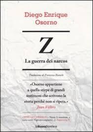 Z: La guerra dei narcos by Diego Enrique Osorno.