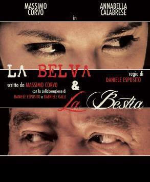 LA BELVA & LA BESTIA al TEATRO DELL'OROLOGIO