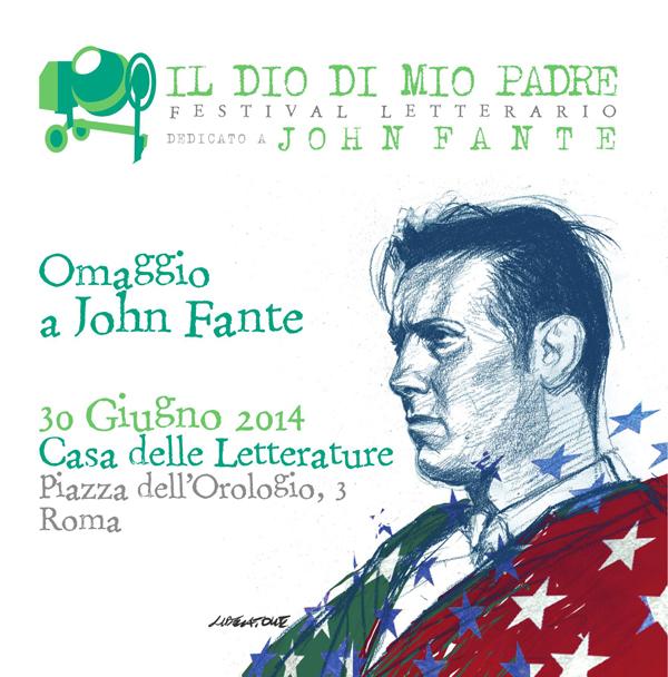 """Dreams from John Fante. Festival letterario """"Il Dio di mio padre"""""""
