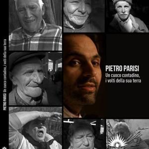 Pietro Parisi chef-contadino, un ossimoro vivente