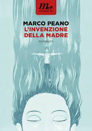 Marco Peano su L'invenzione della madre