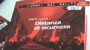 Distanza di sicurezza di Daria Lucca