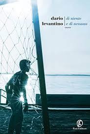 Di niente e di nessuno – Dario Levantino ed.Fazi