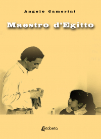 Maestro d'Egitto – Angelo Camerini